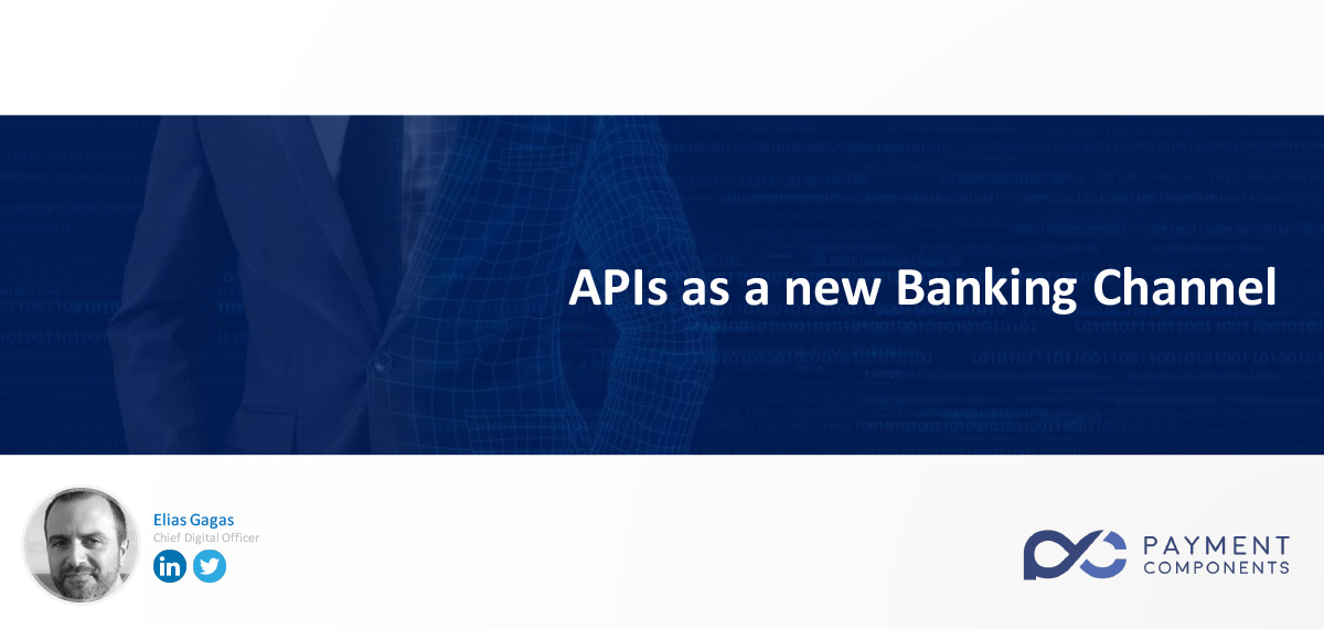 API as a new Banking channel at Digital Channel Council