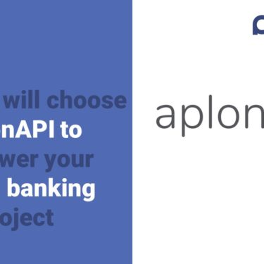 Why you will choose aplonAPI to empower your open banking - PSD2 project