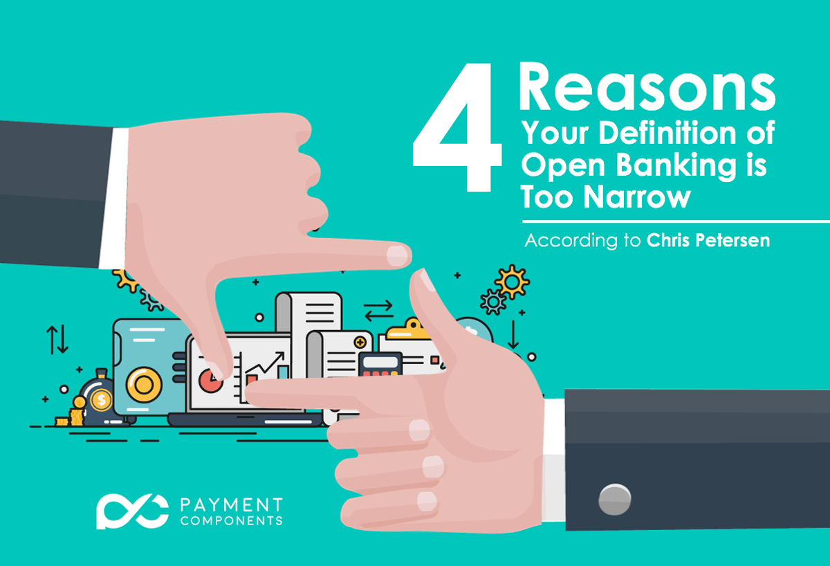 4 Reasons your definition of Open_Banking is too narrow